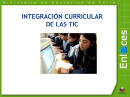 Qué es la integración curricular de las TIC? - Plataforma E