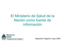 El Ministerio de Salud de la Nación como fuente de información