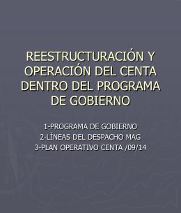 REESTRUCTURACIÓN Y OPERACIÓN DEL CENTA
