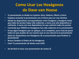 Esta son los Hexagonos de Dave Van Hoose Para Construir