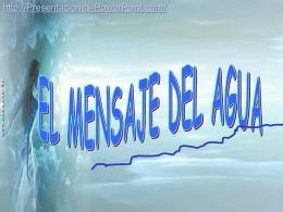 el mensaje del agua - Presentaciones Power Point