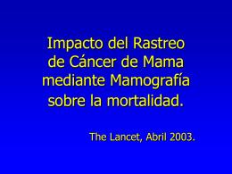Impacto del Rastreo de Cáncer de Mama mediante Mamografía