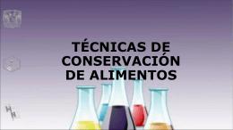 Técnicas más comunes para la conservación de alimentos
