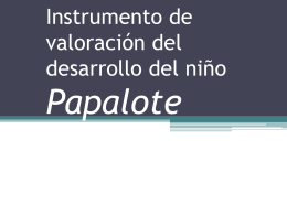 Instrumentos de valoración del desarrollo del niño Papalote