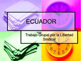 Trabajo grupal por la Libertad Sindical: Ecuador