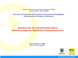 Adjudicación de incentivos educativos
