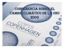 Conferencia sobre el Cambio Climático de la ONU 2009 Objetivos.