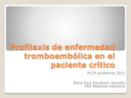 Profilaxis de enfermedad tromboembólica en el paciente crítico