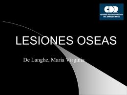 LESIONES OSEAS - Centro de Diagnóstico Dr. Enrique Rossi
