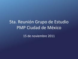 2da. Reunión Grupo de Estudio PMP Ciudad de México