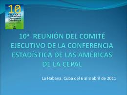 10 REUNIÓN DEL COMITÉ EJECUTIVO DE LA CONFERENCIA