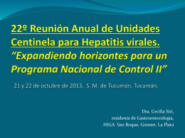22º Reunión Anual de Unidades Centinela para Hepatitis virales