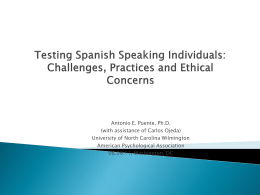 (2011, August). Testing Spanish-speaking individuals