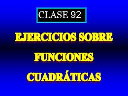 Clase 92: Ejercicios sobre Funciones Cuadráticas