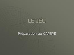 LE JEU - Nouvelles Technologies Educatives