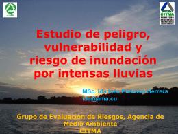 Estudio de peligro, vulnerabilidad y riesgo de inundación por