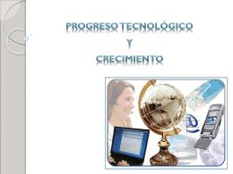 El crecimiento económico: Acumulación y progreso técnico