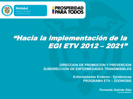 PROPÓSITO GENERAL Metas de la EGI ETV 2012 – 2021