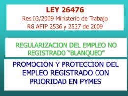 """ley 26476 regularizacion del empleo no registrado """"blanqueo"""""""