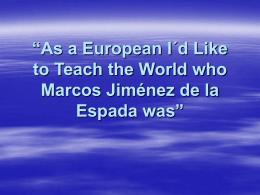 Marcos Jiménez de la Espada, Spain