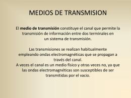 medio de transmisión