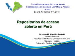 Repositorios de acceso abierto en Perú. Dr. Juan M