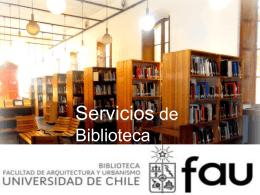 Bilbioteca FAU - Facultad de Arquitectura y Urbanismo, Universidad