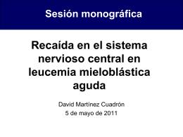 Recaída en SNC en LMA - Servicio de Hematologia Hospital La Fe
