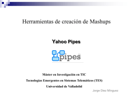 Presentacion Yahoo Pipes PPT - GSIC