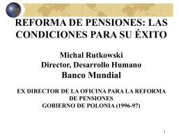 """""""Reforma de Pensiones: Las Condiciones para el Éxito"""