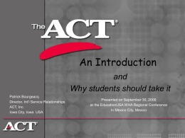ACT College Entrance Exam() - AKEAC / Aktobe Educational