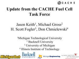 Update from the CACHE Fuel Cell Task Force