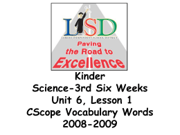 Kinder Science-3rd Six Weeks Unit 6, Lesson 1