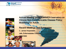 Annual Meeting of the CARMEN bservatory on Chronic Non