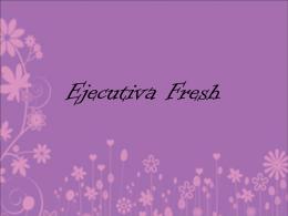 Ejecutiva Fresh[1] - Logaine