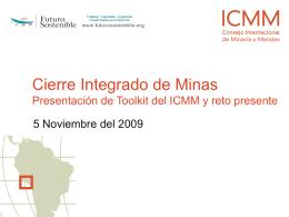 Cierre Integrado de Minas Presentación de Toolkit del ICMM y reto