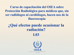 Qué efectos puede ocasionar la radiación?