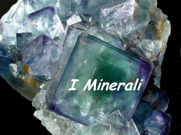 I minerali - Liceo Jacopone da Todi