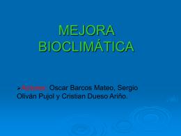 Mejora bioclimatica-oscar,sergio,cristian