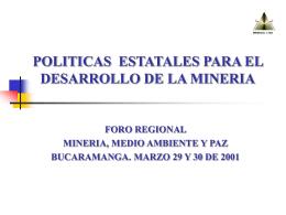 Políticas Estatales para el Desarrollo de la Minería