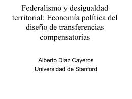 Federalismo y desigualdad territorial: Economía política del diseño