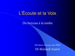 """""""Le développement de l`écoute"""" (Freccap Bordeaux, Juin 2008)"""