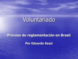 Voluntariado en Brasil - La Sociedad Civil en Línea