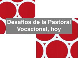 Pastoral Vocacional, ¿otra vez?
