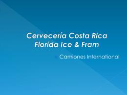 Cervecería Costa Rica Florida Ice & Fram