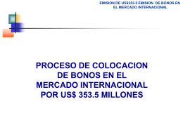 PROCESO COLOCACION BONOS US$353.5 MILLONES