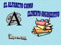 El Alfabeto Como Elemento Organizativo