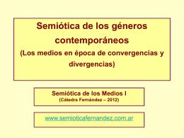 Los medios son como - Semiótica I – Fernández