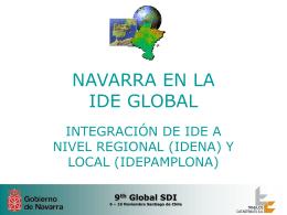 Navarra en la IDE Global. Integración de IDE`s a nivel
