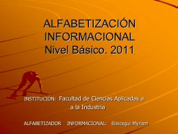 ALFABETIZACIÓN INFORMACIONAL Nivel Básico. 2011